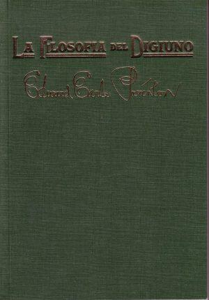 La Filosofia del Digiuno di E. E. Purinton
