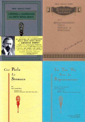 I primi quattro libri di Arnold Ehret
