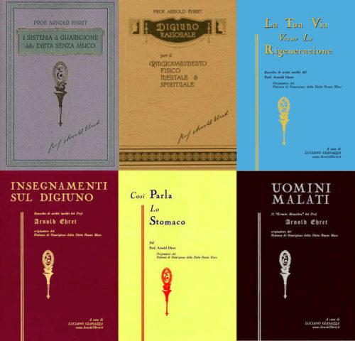 Tutti i libri originali di Arnold Ehret in italiano - Sei libri