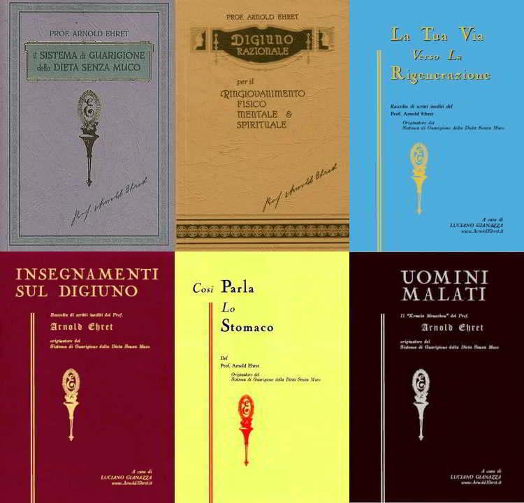 Tutti i libri originali di Arnold Ehret in italiano – Sei libri